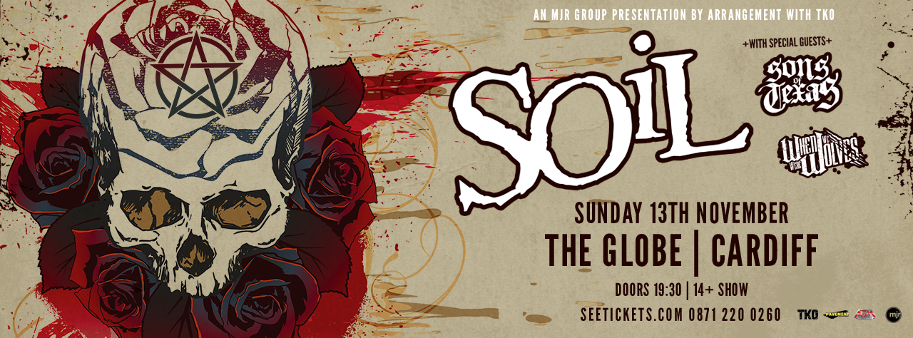 Soil the globe cardiff the globe cardiff for Soil uk tour 2016